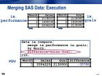 merging sas data execution15