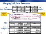 merging sas data execution17