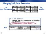 merging sas data execution3