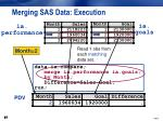 merging sas data execution8