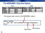 the rename data set option3