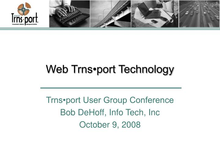 web trns port technology n.