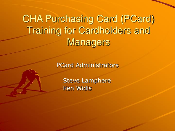 cha purchasing card pcard training for cardholders and managers n.