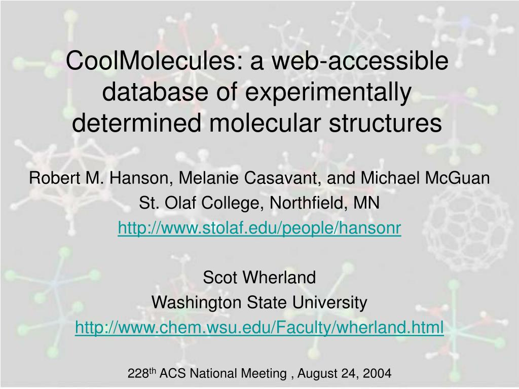 coolmolecules a web accessible database of experimentally determined molecular structures l.