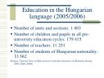 education in the hungarian language 2005 2006
