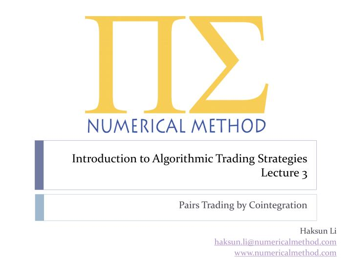introduction to algorithmic trading strategies lecture 3 n.