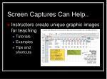 screen captures can help