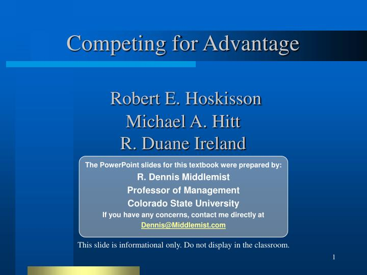 competing for advantage robert e hoskisson michael a hitt r duane ireland n.