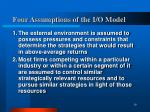four assumptions of the i o model