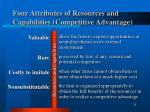 four attributes of resources and capabilities competitive advantage