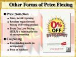 other forms of price flexing1