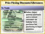 price flexing discounts allowances7