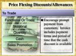 price flexing discounts allowances8