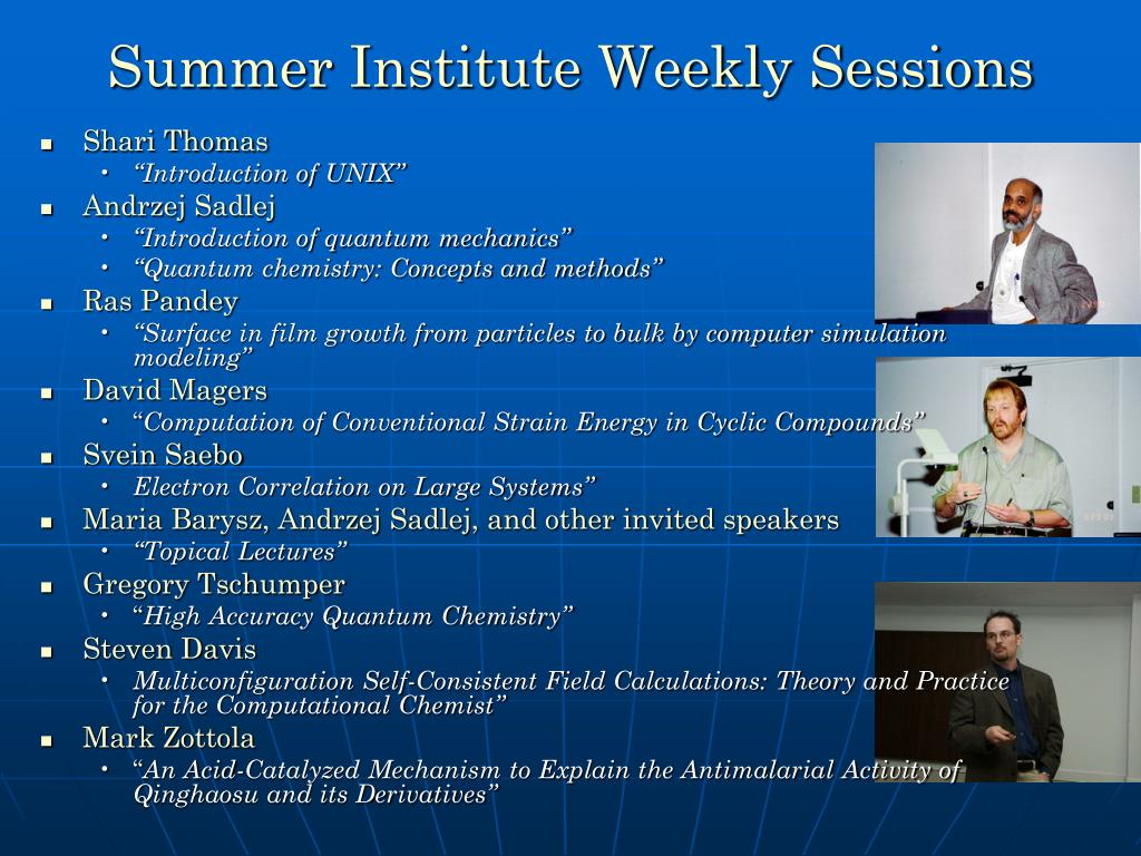 Summer Institute Weekly Sessions