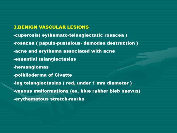 3.BENIGN VASCULAR LESIONS