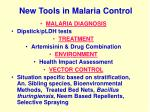 new tools in malaria control