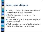 take home message1