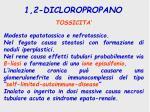 1 2 dicloropropano3