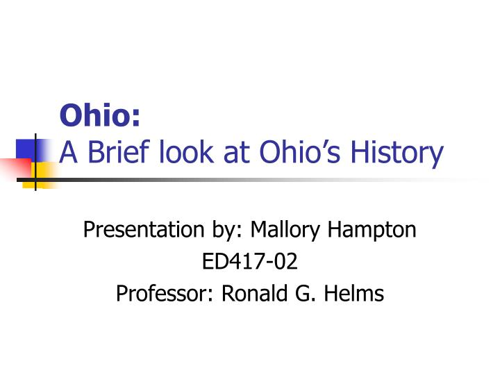 ohio a brief look at ohio s history n.