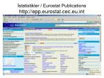 statistikler eurostat publications http epp eurostat cec eu int