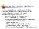 examen direct culture identification