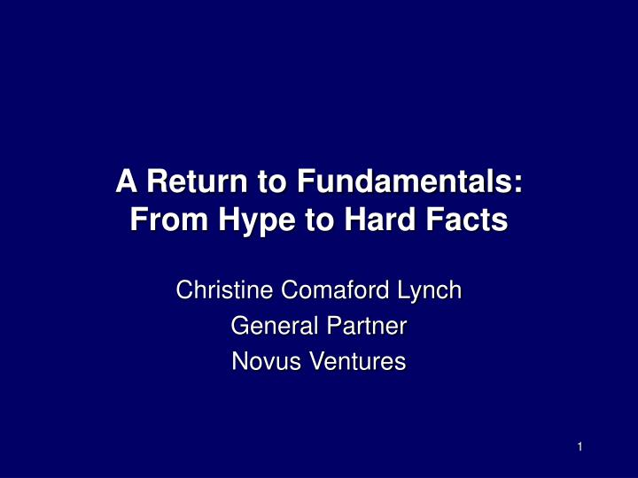 a return to fundamentals from hype to hard facts n.