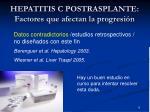hepatitis c postrasplante factores que afectan la progresi n5