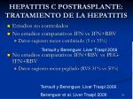 hepatitis c postrasplante tratamiento de la hepatitis