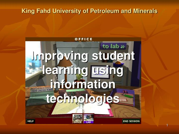 improving student learning using information technologies n.