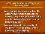 s who are the students common learner profiles