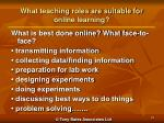 what teaching roles are suitable for online learning