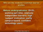 who are the students common learner profiles1