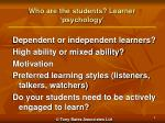 who are the students learner psychology
