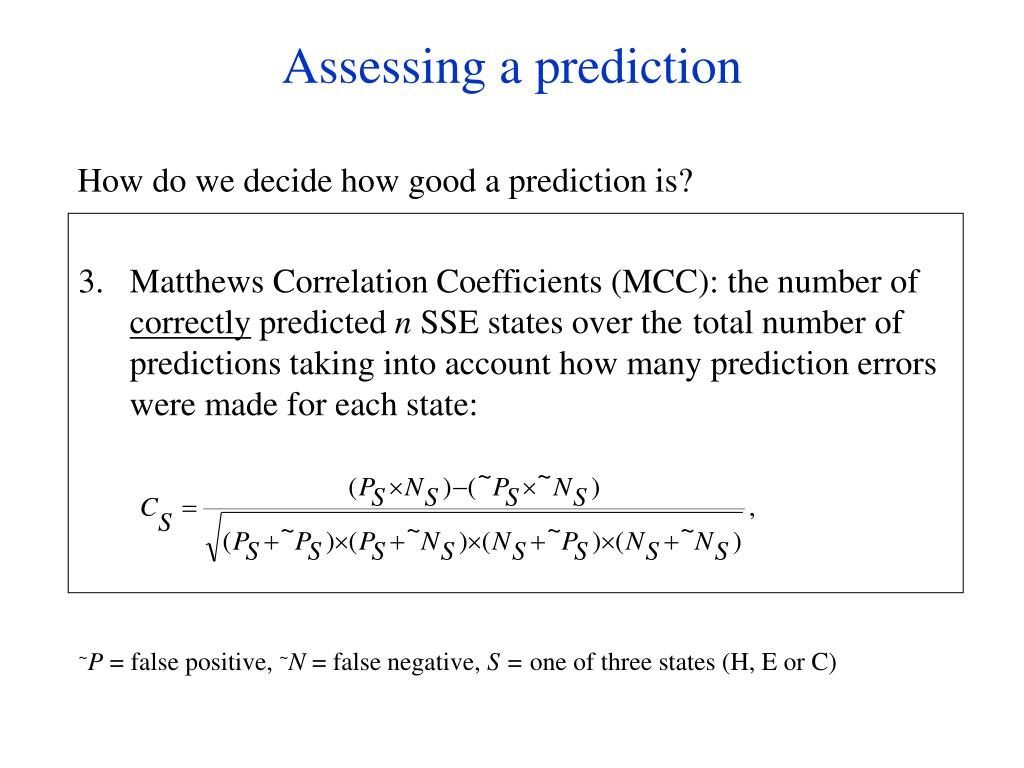 Assessing a prediction