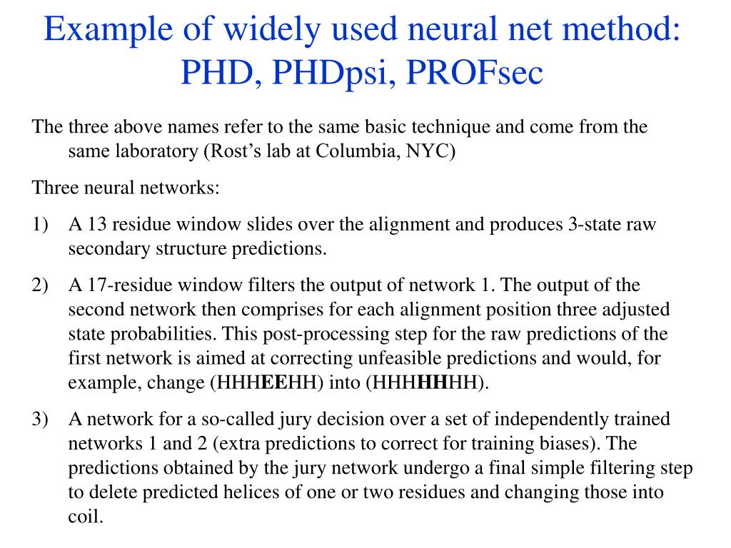 Example of widely used neural net method: