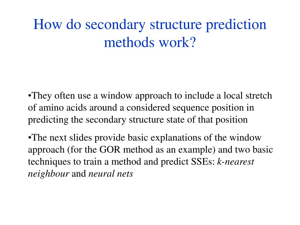 How do secondary structure prediction methods work?