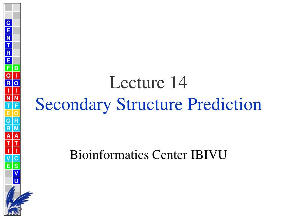 lecture 14 secondary structure prediction l.