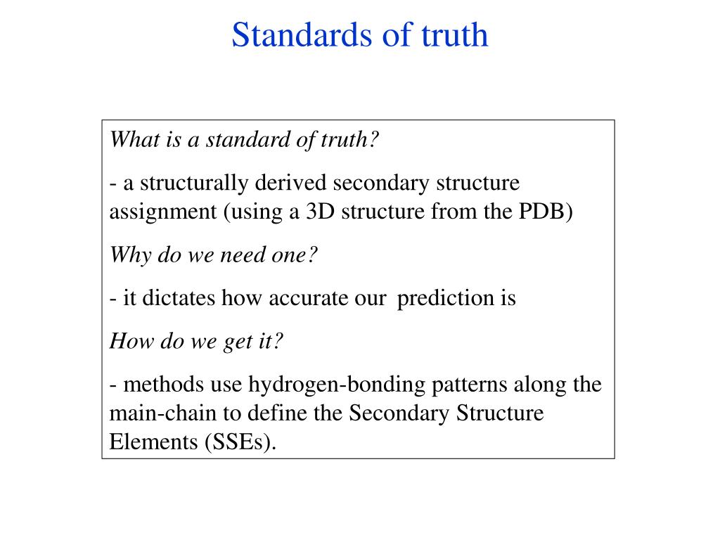 Standards of truth