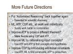 more future directions