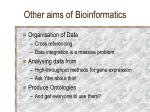other aims of bioinformatics