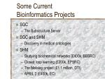 some current bioinformatics projects
