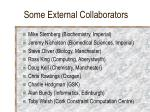 some external collaborators