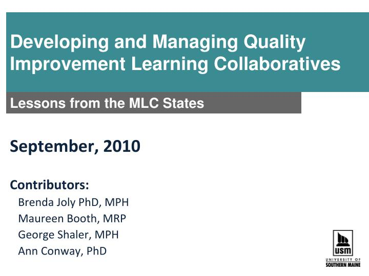developing and managing quality improvement learning collaboratives n.