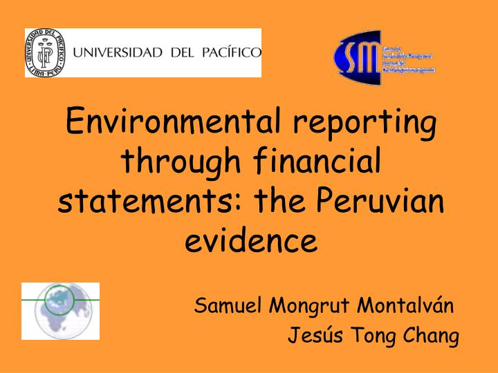 environmental reporting through financial statements the peruvian evidence n.
