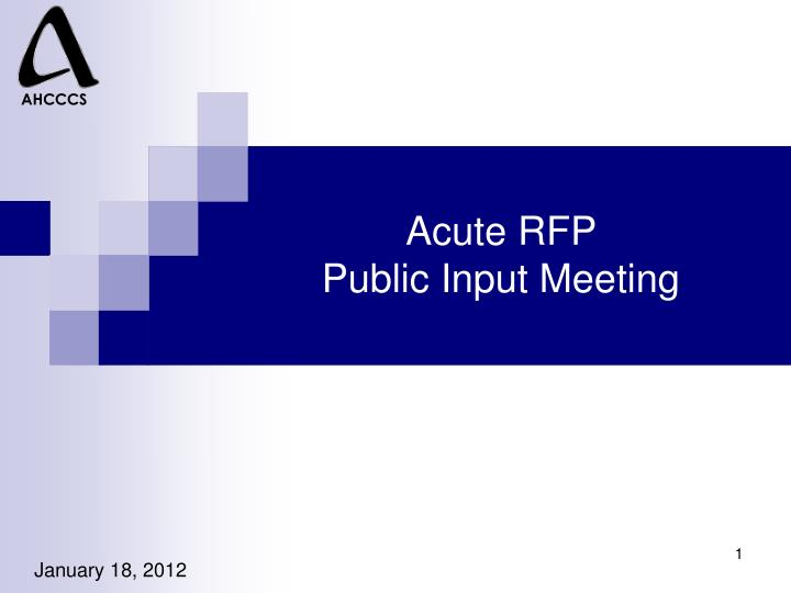 acute rfp public input meeting n.