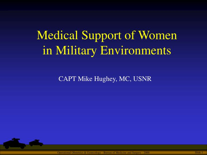 medical support of women in military environments n.