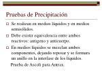 pruebas de precipitaci n