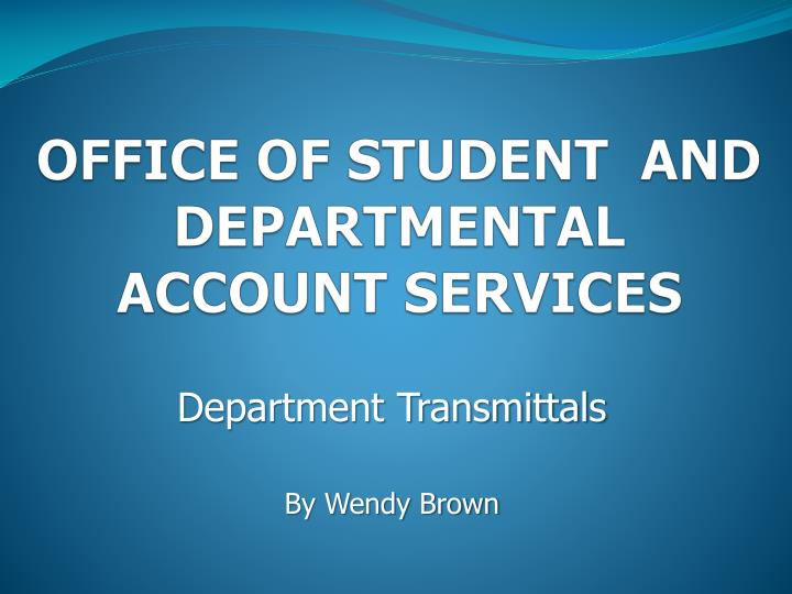 office of student and departmental account services n.