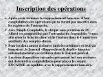 inscription des op rations