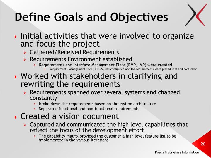 Define Goals and Objectives
